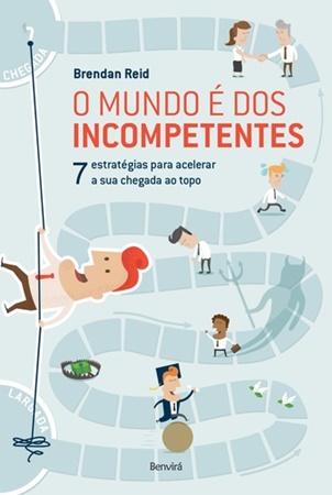 O mundo é dos incompetentes_CAPA_FINAL.indd